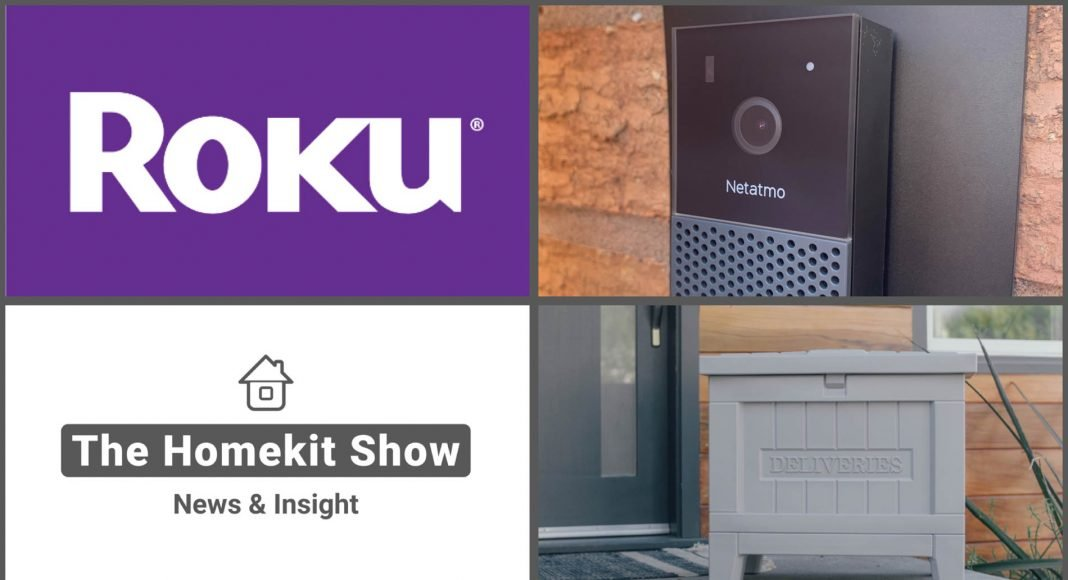 The HomeKit Show Roku Signals Yale smart delivery Netamto doorbell